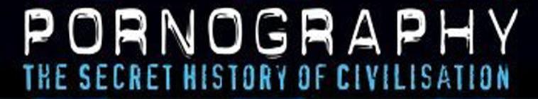 Of history civilisation secret pornography